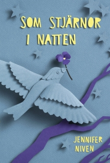https://litteraturkvalster.wordpress.com/2015/10/16/som-stjarnor-i-natten-av-jennifer-niven/