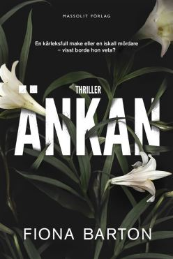 https://litteraturkvalster.wordpress.com/2017/02/27/ankan-av-fiona-barton/